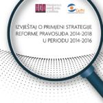 IZVJEŠTAJ O PRIMJENI STRATEGIJE REFORME PRAVOSUĐA 2014-2018 U PERIODU 2014-2016