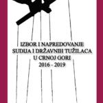 Izbor i napredovanje sudija i državnih tužilaca u Crnoj Gori 2016-2019