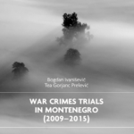 War Crimes Trials in Montenegro (2009-2015)