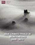 War Crimes Trials in Montenegro (2009-2015)