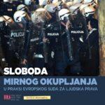 Sloboda mirnog okupljanja u praksi Evropskog suda za ljudska prava
