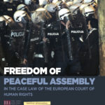 Freedom of peaceful assembly in the case law of the European Court of Human Rights