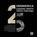 Danas počinje kampanja – SREBRENICA 25: ZAJEDNO PROTIV VIRUSA PORICANJA