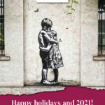 Happy holidays and 2021!